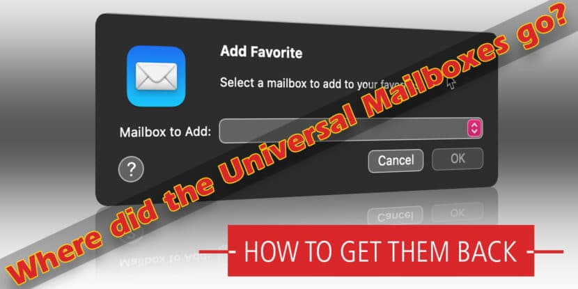 How To: Add Universal Mailboxes Back To Mail v14 1